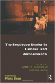 Couverture The Routledge Reader in Gender and Performance Editions Routledge 1998