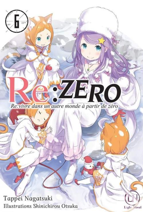 Couverture Re:zero : Re:vivre dans un autre monde à partir de zéro, tome 6