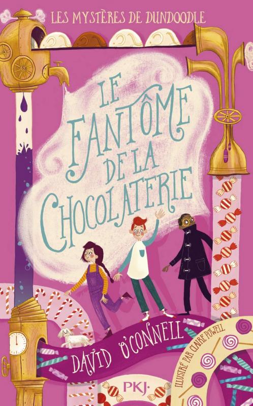 Couverture Les mystères de Dundoodle, tome 1 : Le fantôme de la chocolaterie