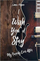 Couverture My Happily Ever After, tome 1.5 : I Wish You'd Stay Editions Autoédité 2018