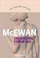 Couverture Une machine comme moi Editions Gallimard  (Du monde entier) 2020