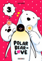 Couverture Polar Bear in love, tome 3 Editions Soleil (Métamorphose) 2019