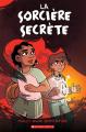 Couverture Le garçon sorcière, tome 2 : La sorcière secrète Editions Scholastic 2019