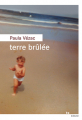 Couverture Terre brûlée Editions du Rouergue (La Brune) 2020