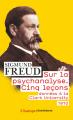Couverture Cinq leçons sur la psychanalyse Editions Flammarion (Champs - Classiques) 2019