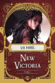 Couverture New Victoria, tome 1 Editions Bragelonne (Steampunk) 2020