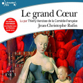 Couverture Le grand coeur Editions Gallimard  2015