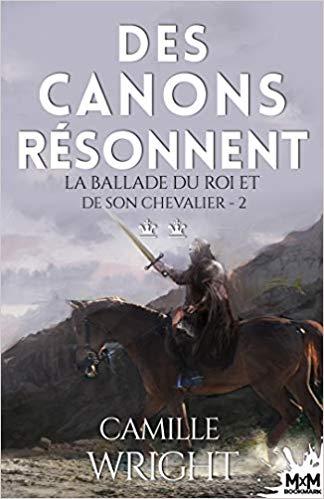 Couverture La ballade du roi et de son chevalier, tome 2 : Des canons résonnent