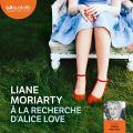 Couverture À la recherche d'Alice Love Editions Audiolib 2020