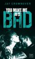 Couverture Bad, tome 6 : You Make Me so Bad Editions HarperCollins (Poche) 2020