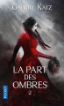 Couverture La part des ombres, tome 2 Editions Pocket 2020