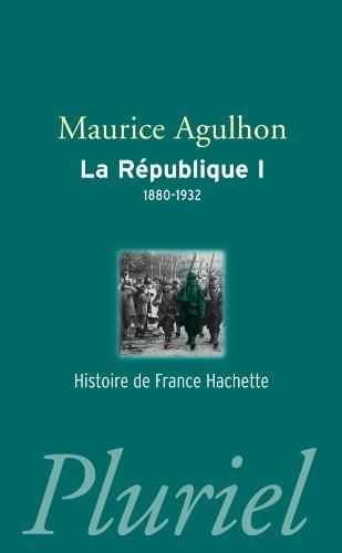 Couverture La République, tome 1 : 1880-1932