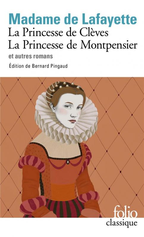 Couverture La Princesse de Clèves, La Princesse de Montpensier et autres romans
