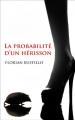 Couverture La probabilité d'un hérisson Editions Autoédité 2013