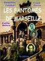 Couverture Les fantômes de Marseille Editions  Provence-poésie 2013