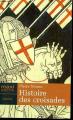 Couverture Histoire des croisades Editions Maxi Poche 2002