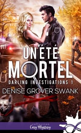 Couverture Darling Investigations, tome 1 : Un été mortel