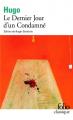 Couverture Le Dernier Jour d'un condamné Editions Folio  (Classique) 2013