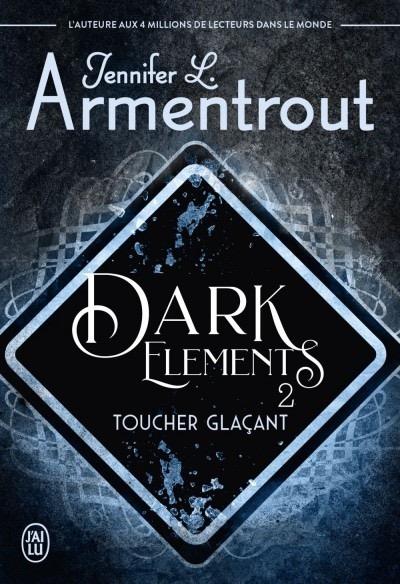 Couverture Dark Elements, tome 2 : Toucher glaçant