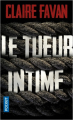 Couverture Le Tueur intime Editions Pocket (Thriller) 2020