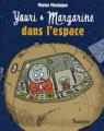 Couverture Youri et Margarine dans l'espace Editions Tourbillon 2009