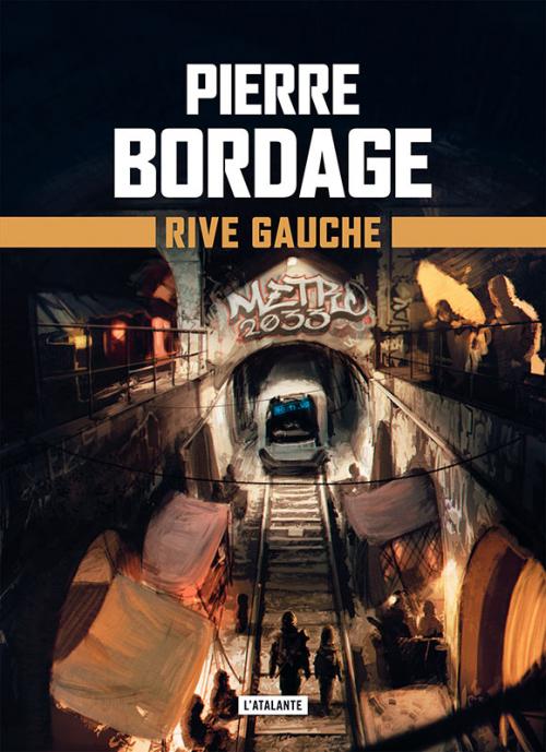 Couverture Métro Paris 2033, tome 1 : Rive Gauche