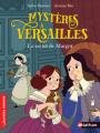 Couverture Mystères à Versailles, tome 01 : Le secret de Margot Editions Nathan 2020