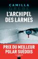 Couverture L'archipel des larmes  Editions Calmann-Lévy (Noir) 2020