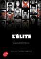 Couverture L'élite, tome 3 : Dernière épreuve Editions Le Livre de Poche (Jeunesse) 2019