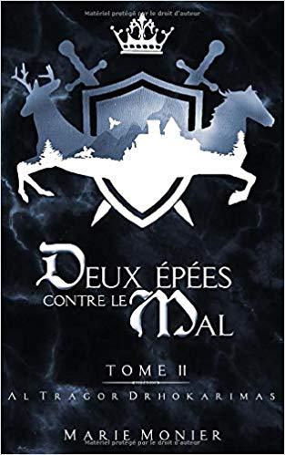 Couverture Deux Épées contre le Mal, tome 2 : Altragor Drhokarimas