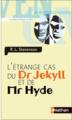 Couverture L'étrange cas du docteur Jekyll et de M. Hyde / L'étrange cas du Dr. Jekyll et de M. Hyde / Docteur Jekyll et mister Hyde / Dr. Jekyll et mr. Hyde Editions Nathan 2008