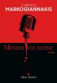 Couverture Mourir en scène Editions Albin Michel (Spécial policier) 2020
