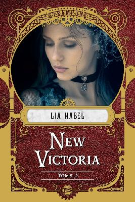 Couverture New Victoria, tome 2 : Rébellion
