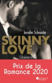 Couverture Skinny Love Editions France Loisirs (Nouvelles Plumes) 2020