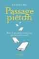 Couverture Passage piéton : récit d'une détox numérique par la marche Editions Rue de l'échiquier 2020