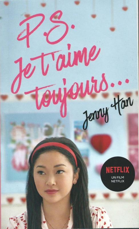Couverture Les amours de Lara Jean, tome 2 : P.S. Je t'aime toujours...