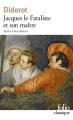 Couverture Jacques le fataliste / Jacques le fataliste et son maître Editions Folio  (Classique) 2006