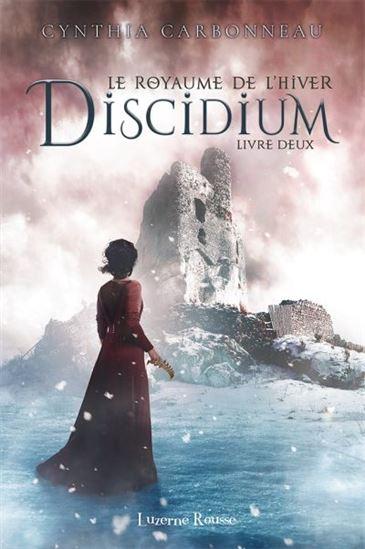 Couverture Le royaume de l'hiver, tome 2 : Discidium