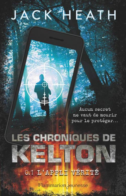 Couverture Les Chroniques de Kelton, tome 1 : L'appli vérité
