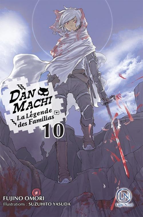 Couverture DanMachi : La légende des Familias (Light Novel), tome 10