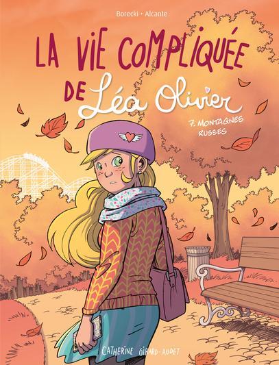 Couverture La vie compliquée de Léa Olivier (BD), tome 7 : Montagnes russes