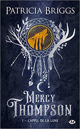 Couverture Mercy Thompson, tome 01 : L'appel de la lune