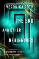 Couverture La fin et autres commencements Editions Katherine Tegen Books 2019