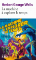 Couverture La machine à explorer le temps, L'île du Docteur Moreau Editions Folio  2019