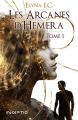 Couverture Les arcanes d'Hemera, tome 1 Editions Inceptio 2019