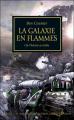 Couverture L'Hérésie d'Horus, tome 03 : La galaxie en flammes Editions Bibliothèque interdite (L'Hérésie d'Horus) 2011