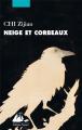 Couverture Neige et corbeaux Editions Philippe Picquier 2020
