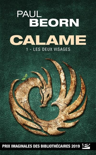 Couverture Calame, tome 1 : Les deux visages