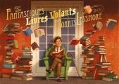 Couverture Les fantastiques livres volants de Morris Lessmore Editions Bayard (Jeunesse) 2020
