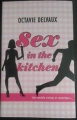 Couverture Sex in the kitchen Editions France Loisirs 2013